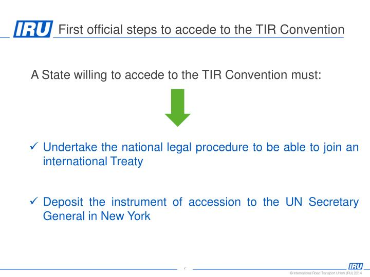 First official steps to accede to the tir convention