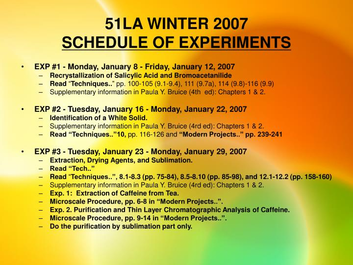 51la winter 2007 schedule of experiments
