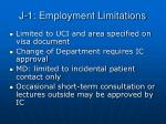 j 1 employment limitations