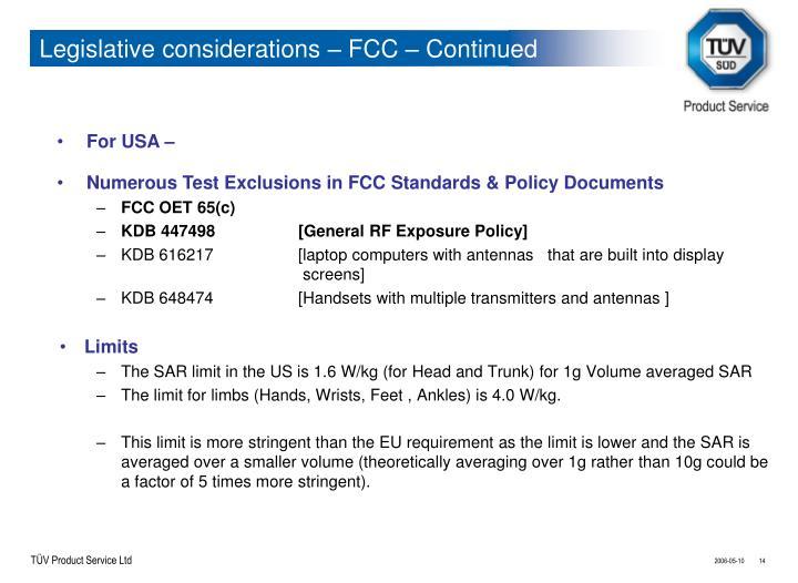 Legislative considerations – FCC – Continued