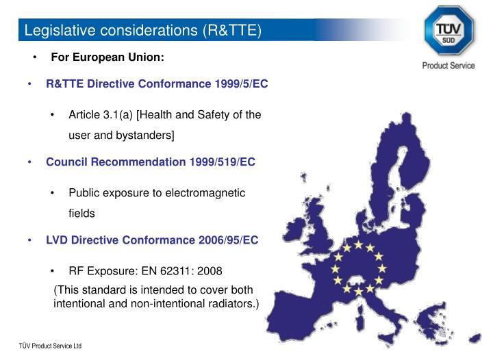 Legislative considerations (R&TTE)