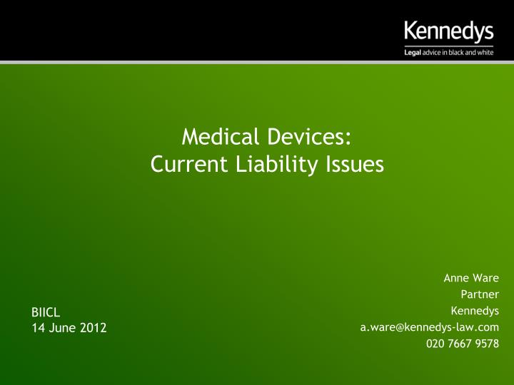 Medical devices current liability issues