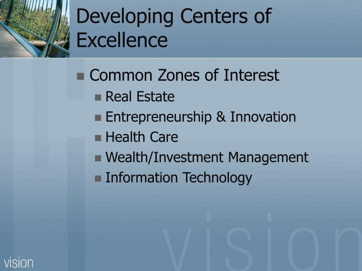 Developing Centers of Excellence