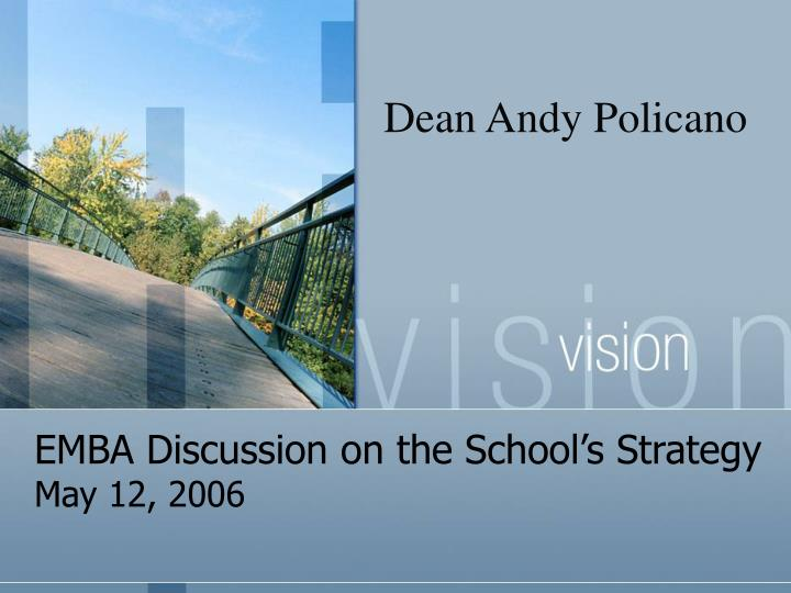 Emba discussion on the school s strategy may 12 2006