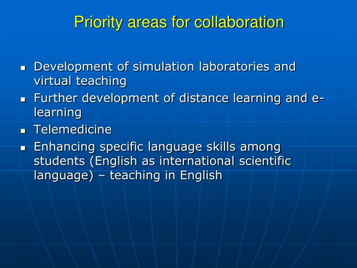 Priority areas for collaboration