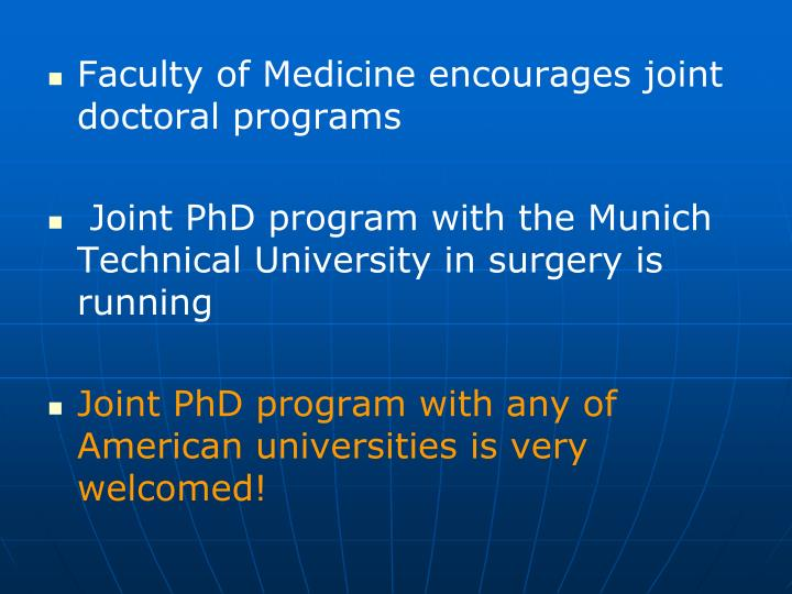 Faculty of Medicine encourages joint doctoral programs