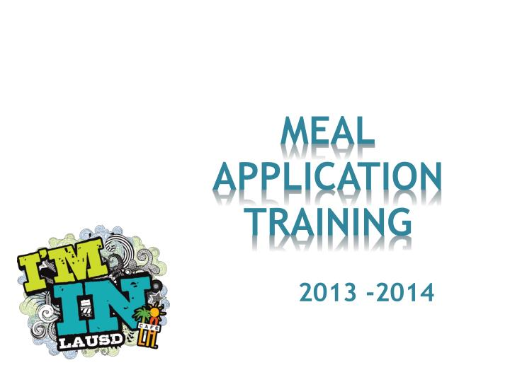 Meal application training