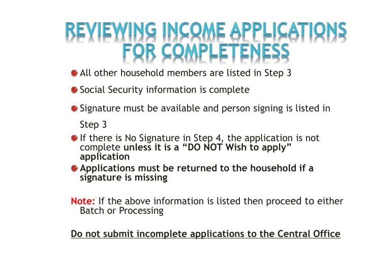 Reviewing INCOME Applications  FOR COMPLETENESS