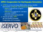 apec cooperation for earthquake simulation