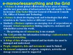 e moreorlessanything and the grid