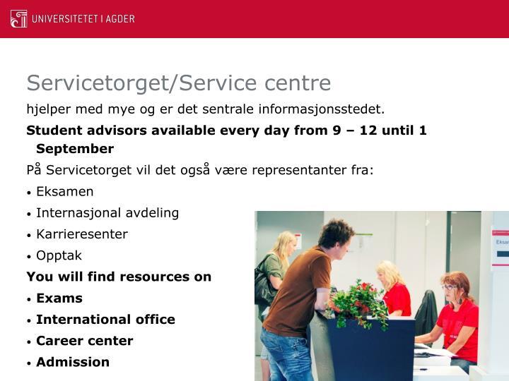 Servicetorget/Service centre