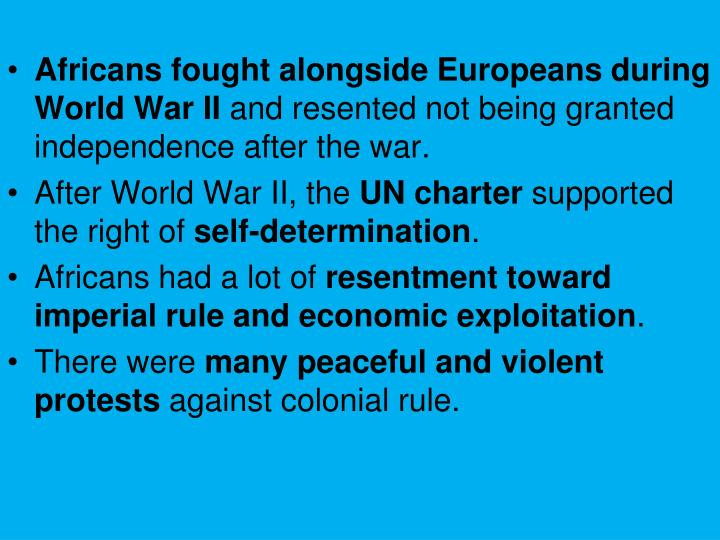 Africans fought alongside Europeans during World War II