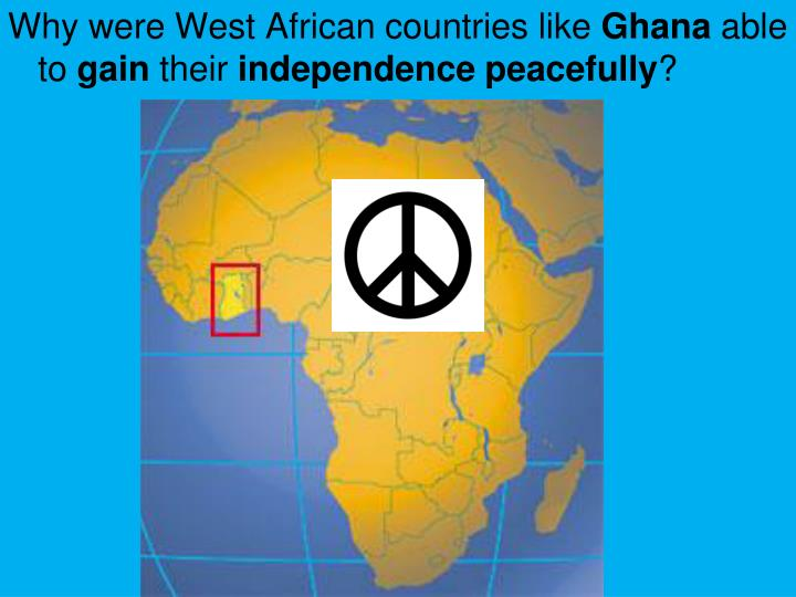 Why were West African countries like