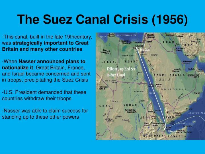 The Suez Canal Crisis (1956)