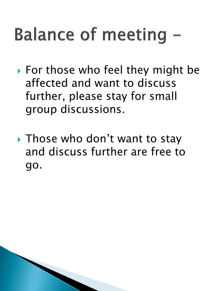Balance of meeting -