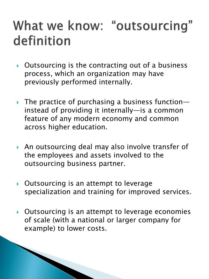 """What we know:  """"outsourcing"""" definition"""