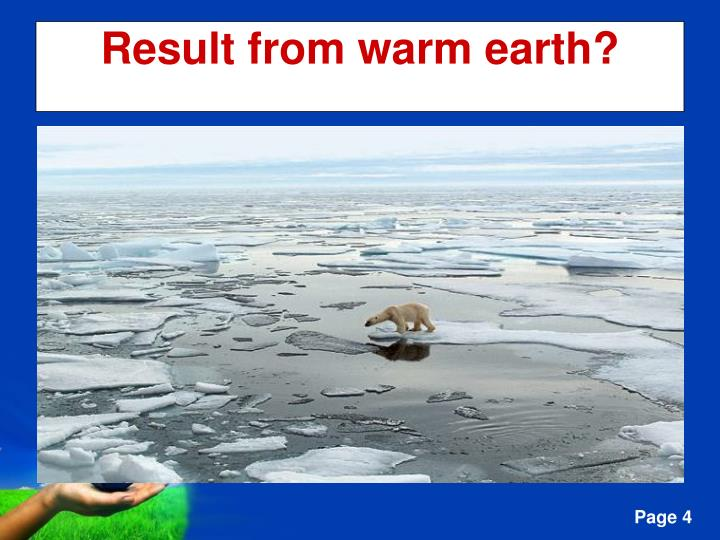 Result from warm earth?