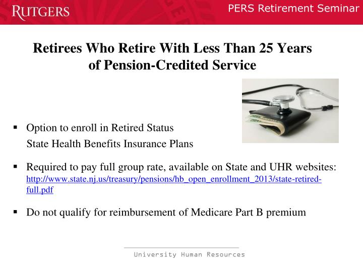 Retirees Who Retire With Less Than 25 Years