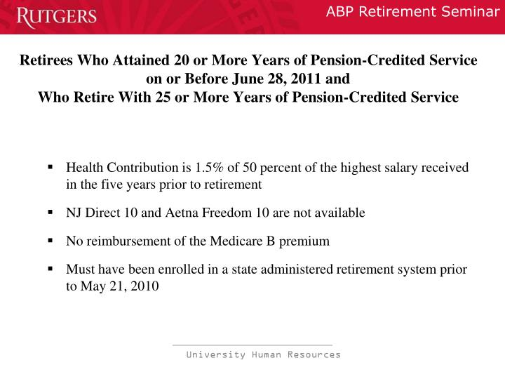 Retirees Who Attained 20 or More Years of Pension-Credited Service