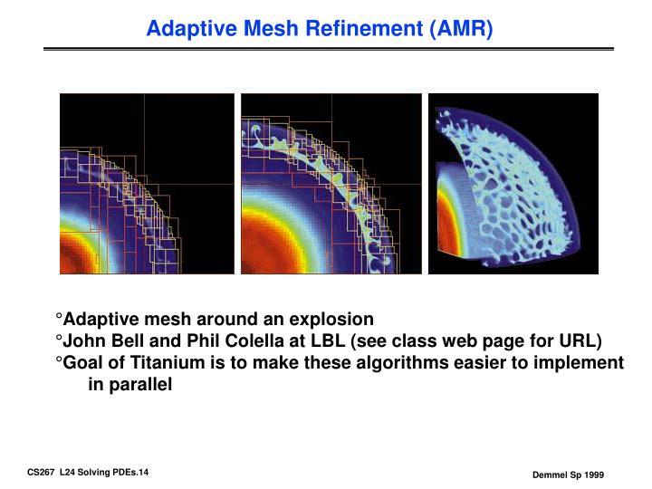 Adaptive Mesh Refinement (AMR)