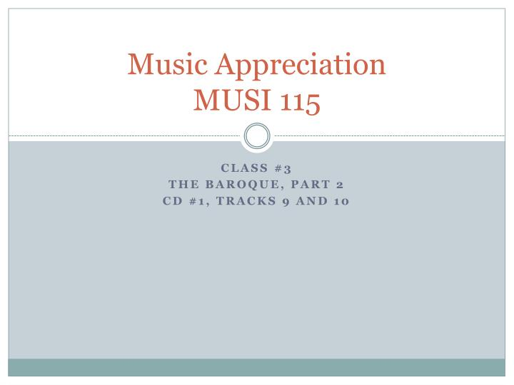 music appreciation musi 115 n.