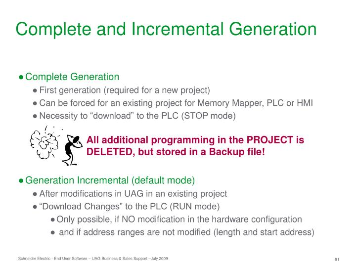 Complete and Incremental Generation