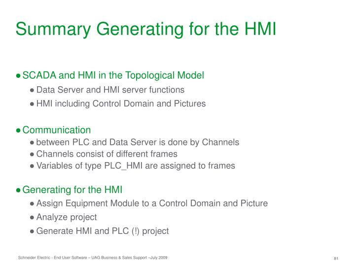 Summary Generating for the HMI
