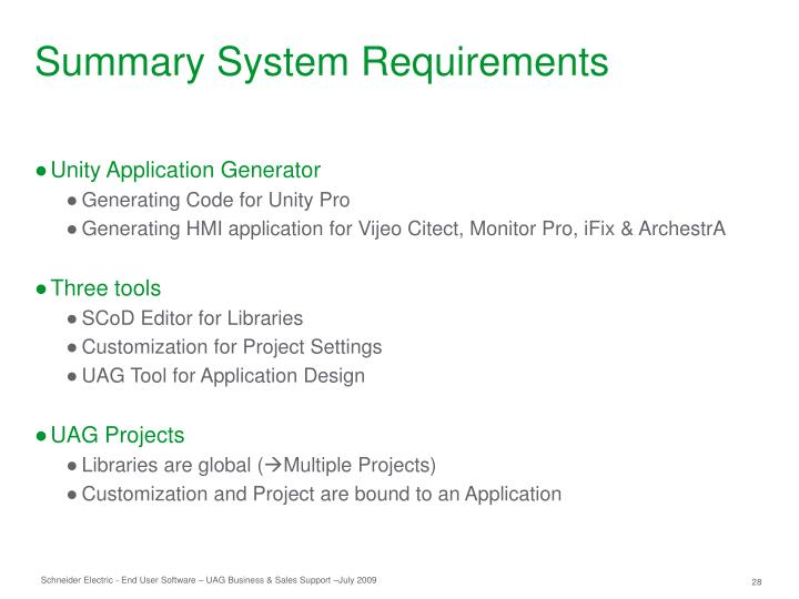 Summary System Requirements