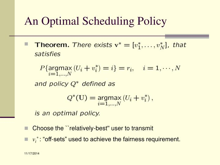 An Optimal Scheduling Policy