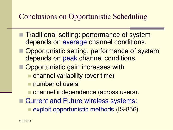 Conclusions on Opportunistic Scheduling