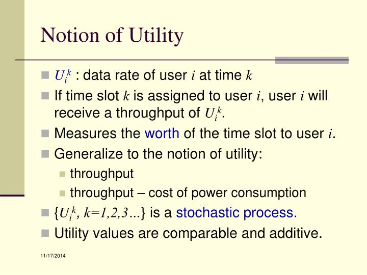 Notion of Utility