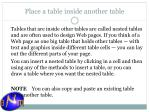 place a table inside another table