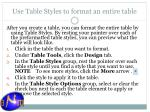 use table styles to format an entire table