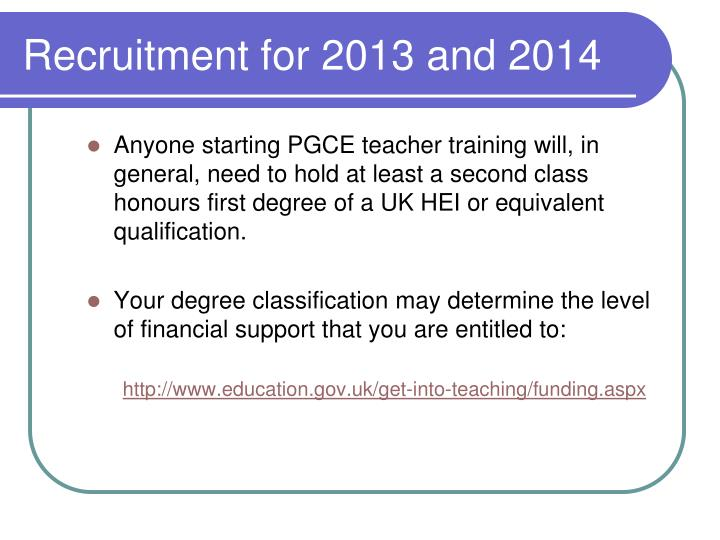 Recruitment for 2013 and 2014