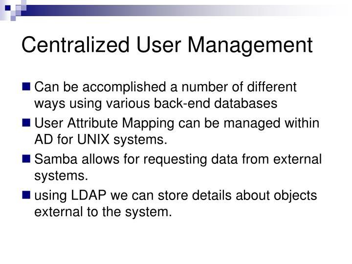Centralized User Management