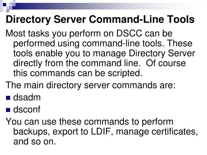 Directory Server Command-Line Tools