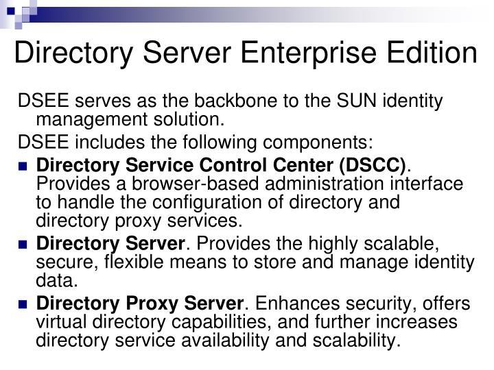 Directory Server Enterprise Edition