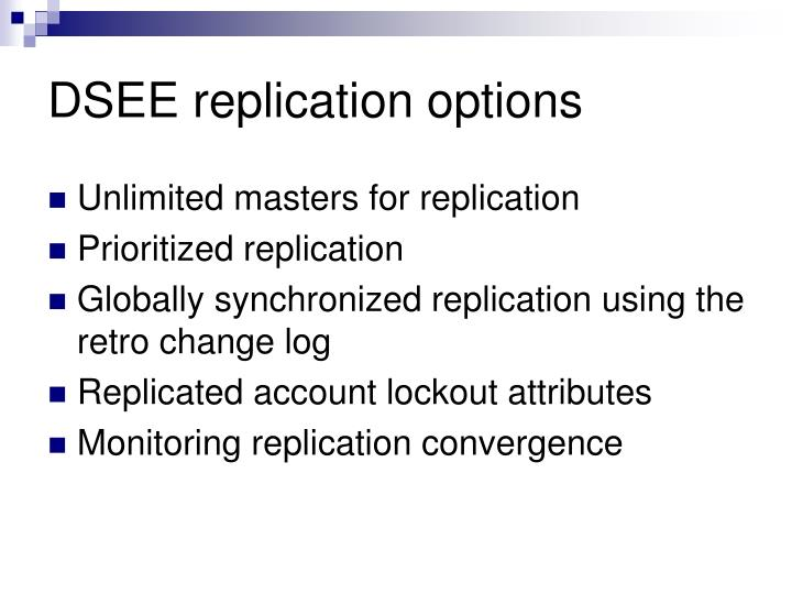 DSEE replication options