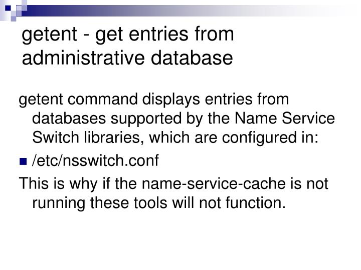 getent - get entries from administrative database