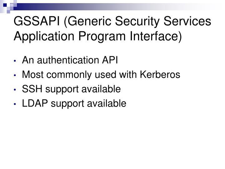 GSSAPI (Generic Security Services Application Program Interface)