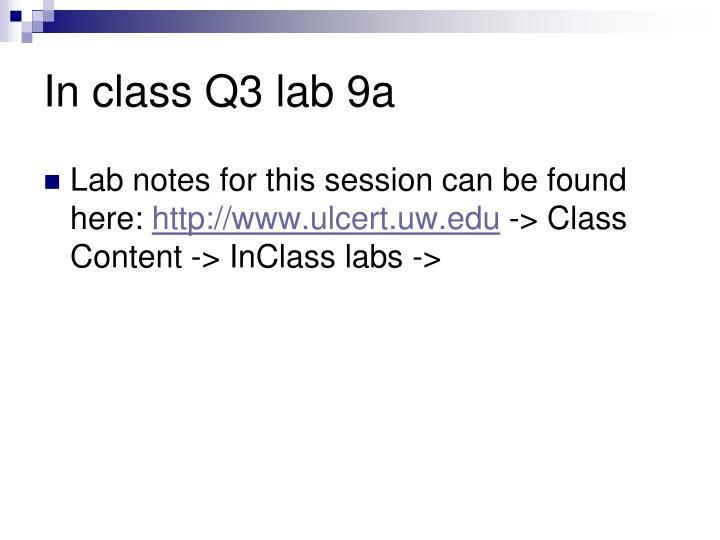 In class Q3 lab 9a