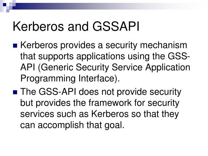 Kerberos and GSSAPI