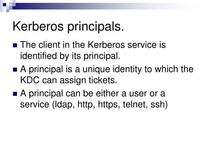 Kerberos principals.
