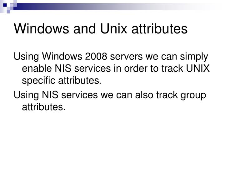 Windows and Unix attributes