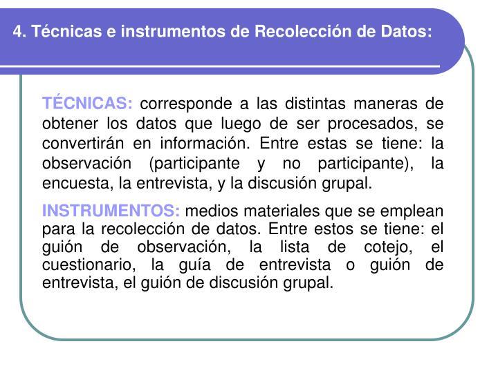 4. Técnicas e instrumentos de Recolección de Datos: