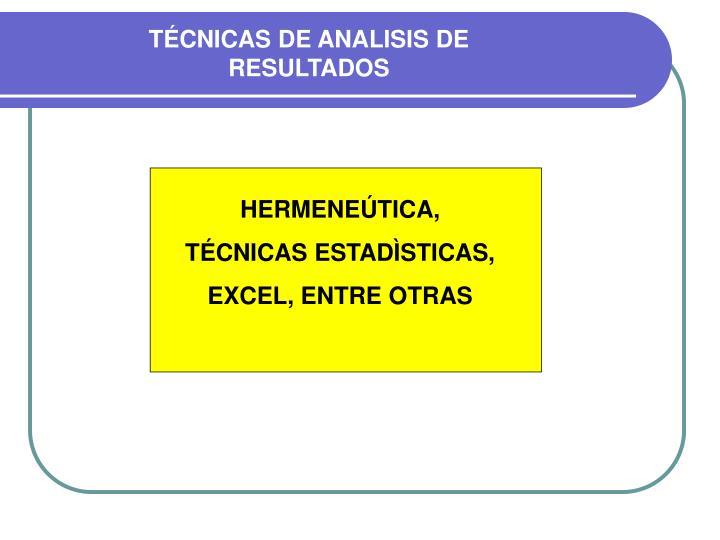TÉCNICAS DE ANALISIS DE RESULTADOS