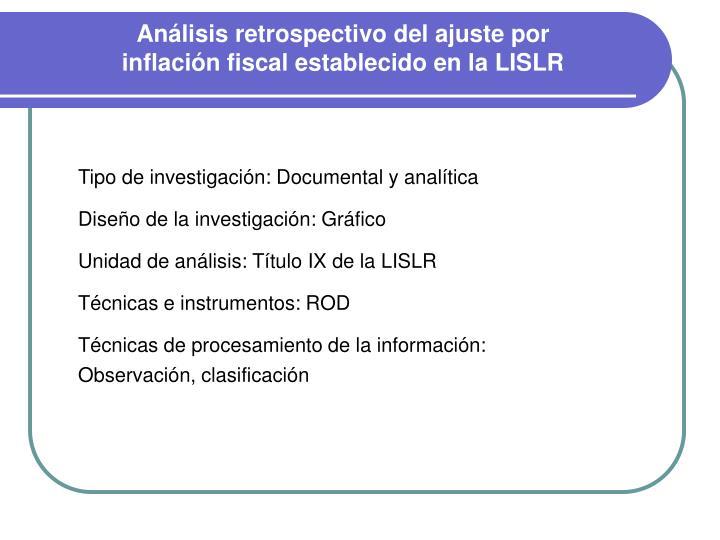 Análisis retrospectivo del ajuste por inflación fiscal establecido en la LISLR