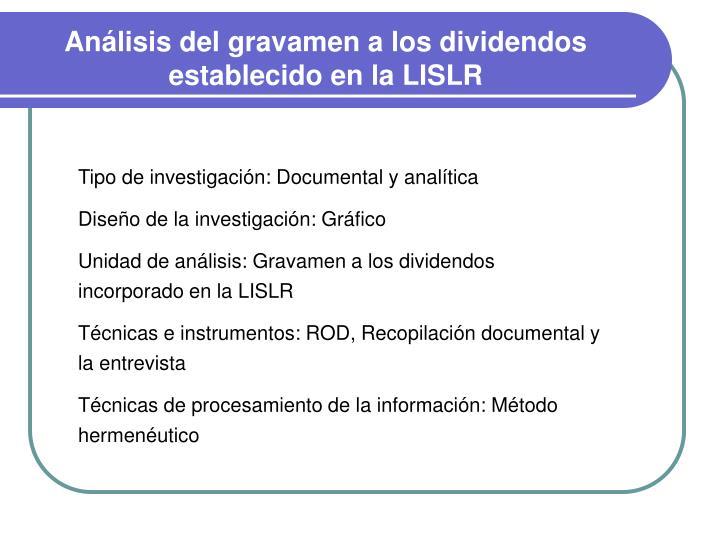 Análisis del gravamen a los dividendos establecido en la LISLR