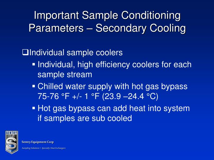 Important Sample Conditioning Parameters – Secondary Cooling