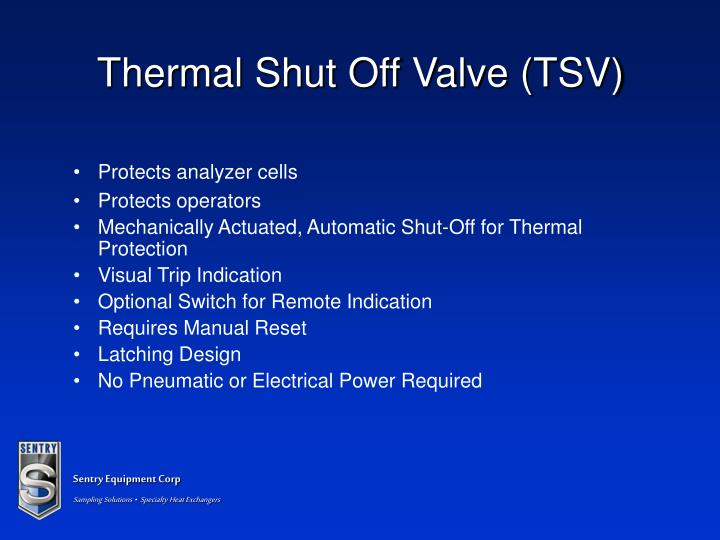Thermal Shut Off Valve (TSV)